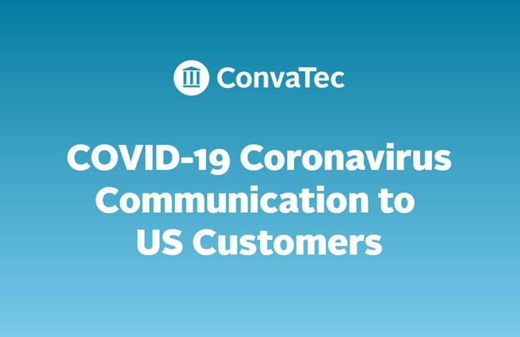 ConvaTec US Communication: COVID-19